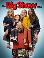 The Big Show Show- Seriesaddict